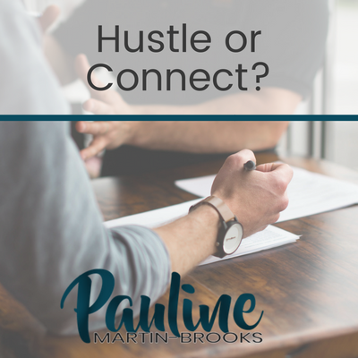 Hustle or Connect