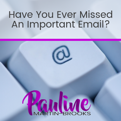 Have You Ever Missed An Important Email?